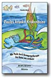 img - for Paulas kranke Krakenbeine book / textbook / text book