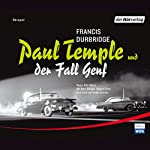 Paul Temple und der Fall Genf | Francis Durbridge