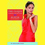 The Clique Summer Collection #3: Alicia | Lisi Harrison