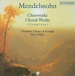 Mendelssohn - Chorwerke