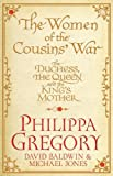 Philippa Gregory The Women of the Cousins' War