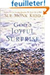 God's Joyful Surprise: Finding Yourse...