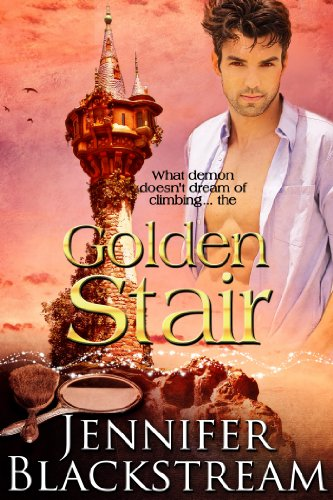 Jennifer Blackstream - Golden Stair: (Blood Prince series Book 3)