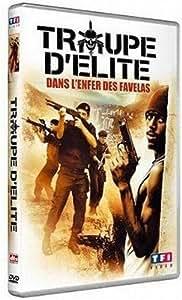 Troupe d'élite - Dans l'enfer des favelas