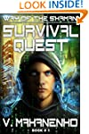 Survival Quest (The Way of the Shaman...