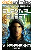 Survival Quest (The Way of the Shaman: Book #1)