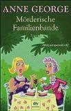Mörderische Familienbande. premium,  Band 24609 (342324609X) by Anne George