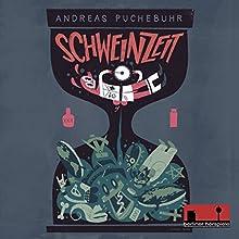 Schweinzeit (       ungekürzt) von Andreas Puchebuhr Gesprochen von: Andreas Puchebuhr