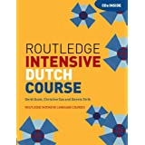 Routledge Intensive Dutch Course (Routledge Intensive Language Courses)by Gerdi Quist