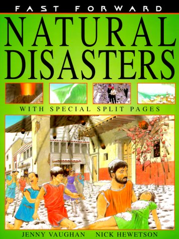 Natural Disasters (Fast Forward (Franklin Watts Paperback))