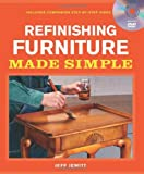 ISBN 9781600853906 product image for Refinishing Furniture Made Simple: Includes Companion Step-By-Step Video | upcitemdb.com