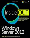 Windows Server 2012 Inside Out (0735666318) by Stanek, William R.