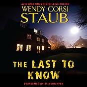 The Last to Know | [Wendy Corsi Staub]