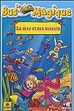 echange, troc Le bus magique : La mer et ses secrets