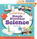 The Kid's Book of Simple Everyday Sci...