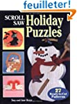 Scroll Saw Holiday Puzzles: 27 Ready-...