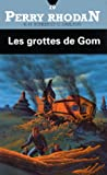 Les grottes de Gom (French Edition) (2265047759) by Scheer, K.-H. (Karl-Herbert)