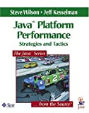 Java platform performance:strategies and tactics
