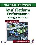 Java platform performance:strategies and tactics