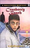 The Secrets of Cranberry Beach (Belltown Mystery, No 2)