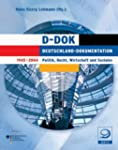 D-DOK. Deutschland-Dokumentation 1945...