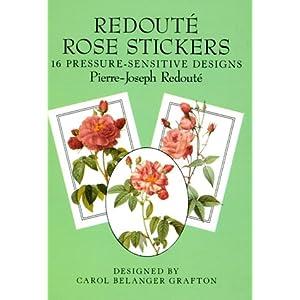 Redoute Rose Stickers: 16 Pressure-Sensitive Designs (Dover Stickers) Pierre-Joseph Redoute