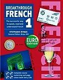 Breakthrough French 1: Euro Edition