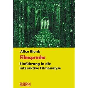 Filmsprache - Einführung in die interaktive Filmanalyse