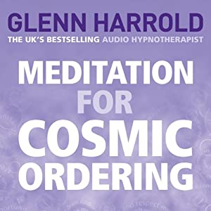 Meditation for Cosmic Ordering Audiobook