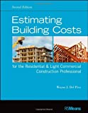 img - for Estimating Building Costs for the Residential & Light Commercial Construction Professional (RSMeans) by Wayne J. Del Pico (30-Mar-2012) Paperback book / textbook / text book