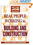 Real People Working in Building and C...