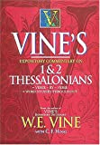 Vine's Expository Commentary on 1 & 2 Thessalonians (0785211713) by Vine, W. E.