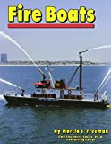 Fire Boats (Community Vehicles) (0736881026) by Freeman, Marcia S.