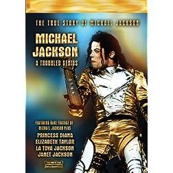Michael Jackson A Troubled Genius