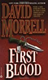 First Blood (0446364401) by Morrell, David