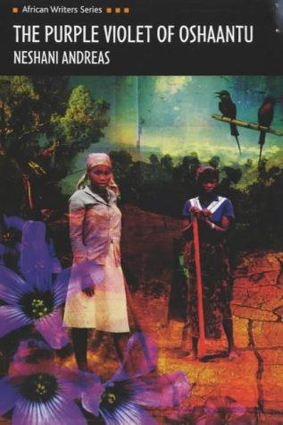 the-purple-violet-of-oshaantu-heinemann-african-writers-series