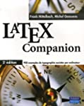 LaTeX Companion: Avec TeX Live 2005 v...