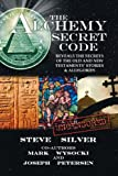 img - for The Alchemy Secret Code book / textbook / text book