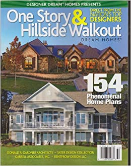Designer Dream Homes Presents One Story Hillside Walkout
