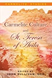 img - for Carmelite Culture and St. Teresa of Avila book / textbook / text book