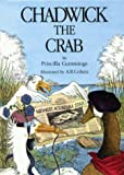 img - for Chadwick the Crab book / textbook / text book