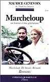 Marcheloup : Marcheloup, tête baissée, Bernard