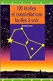 echange, troc Bernard Loyer - 100 Étoiles et constellat faciles a voir