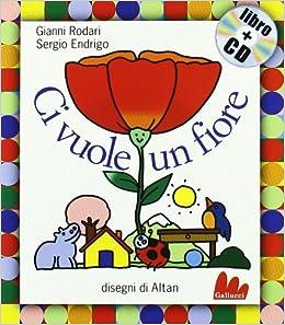Gallucci: CI Vuole UN Fiore + CD (Small Board Book) (Italian Edition