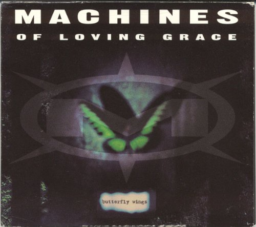 Machines Of Loving Grace-Butterfly Wings-CDM-FLAC-1993-OZF Download