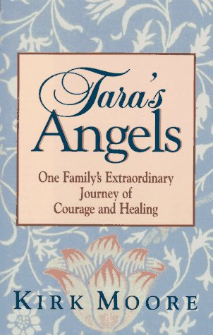 Image for Tara's Angels: One Family's Extraordinary Journey of Courage and Healing