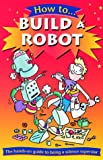 How to Build a Robot (0199107416) by Gifford, Clive