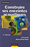 Construire ses enceintes acoustiques