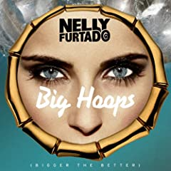 Big Hoops (Bigger The Better) (Radio Edit)
