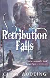 Chris Wooding BA Retribution Falls: Tales of the Ketty Jay (Tales of the Ketty Jay 1)